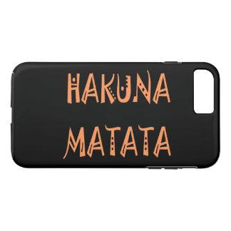 Hakuna Matata Hakunamatata iPhone 7 Plus Case