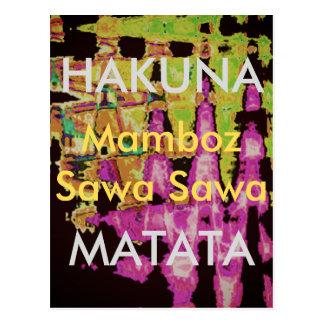 Hakuna Matata Mamboz Sawa Sawa Beautiful Amazing Postcard