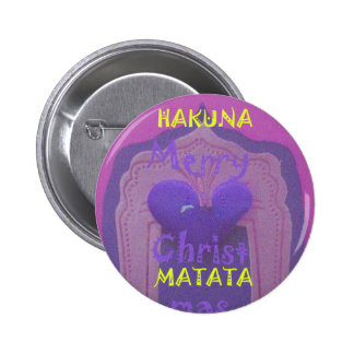Hakuna Matata Merry Christmas Love  Design.jpg 6 Cm Round Badge