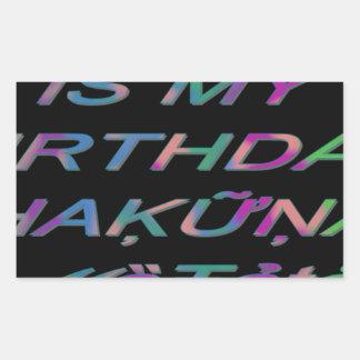 Hakuna Matata Today is my birthday Hakuna Matata Z Stickers