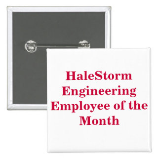 HaleStorm Employee of the Month Button