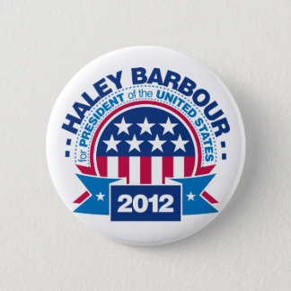 Haley Barbour for President 2012 6 Cm Round Badge