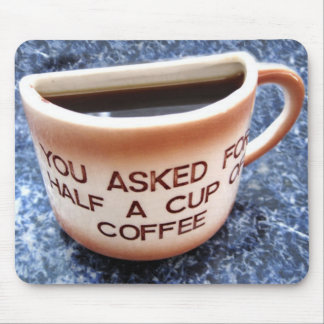 Half a cup of coffee - printed mousemat mousepad