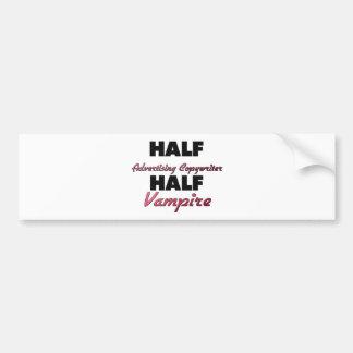 Half Advertising Copywriter Half Vampire Bumper Sticker