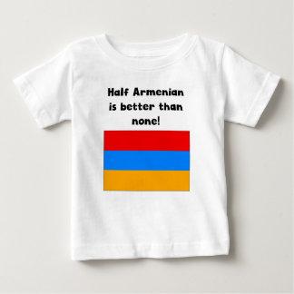 Half Armenian Is Better Than None Baby T-Shirt