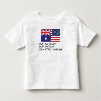 Half Australian Completely Awesome Toddler T-Shirt