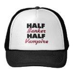 Half Banker Half Vampire