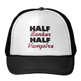 Half Banker Half Vampire Trucker Hats