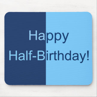 Half Birthday Card Mouse Pad