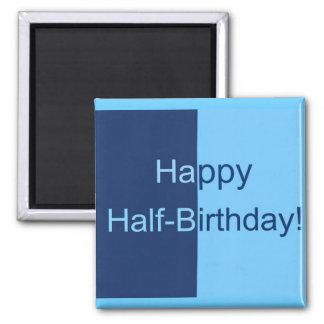 Half Birthday Card Square Magnet
