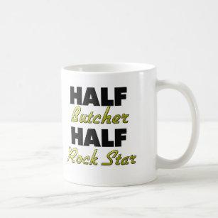 Half Butcher Half Rock Star Coffee Mug