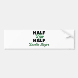 Half Cfo Half Zombie Slayer Bumper Sticker