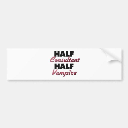 Half Consultant Half Vampire Bumper Stickers