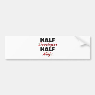 Half Developer Half Ninja Bumper Stickers