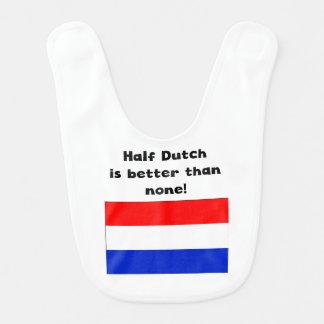 Half Dutch Is Better Than None Bibs