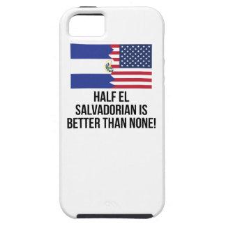 Half El Salvadorian Is Better Than None iPhone 5 Cover