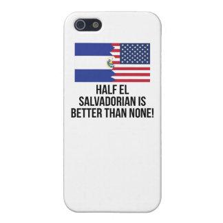 Half El Salvadorian Is Better Than None iPhone 5 Covers