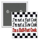 Half-Fast Cook Badges