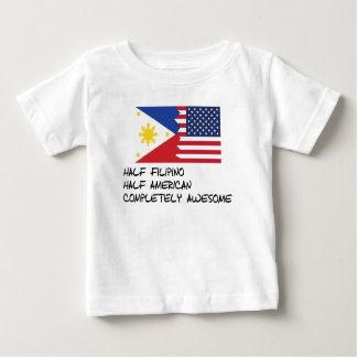 Half Filipino Completely Awesome Baby T-Shirt