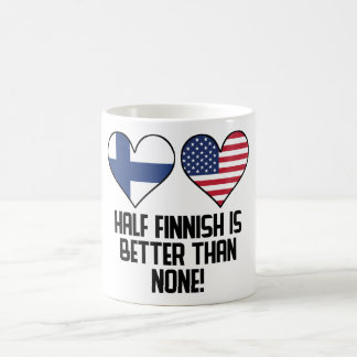 Half Finnish Is Better Than None Coffee Mug