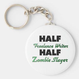 Half Freelance Writer Half Zombie Slayer Basic Round Button Key Ring