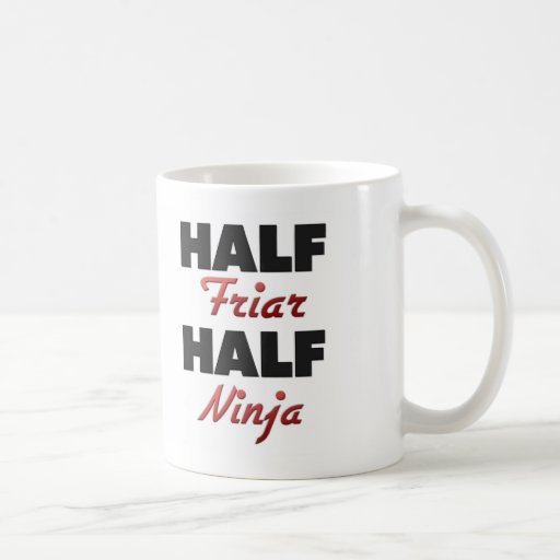 Half Friar Half Ninja Mugs
