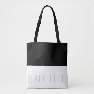 Half full half empty tote bag