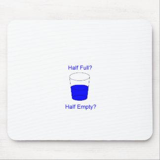Half Full Or Half Empty? Mouse Pad