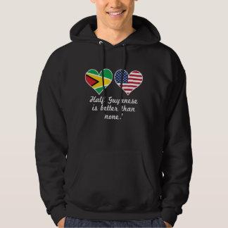 Half Guyanese Is Better Than None Hoodie