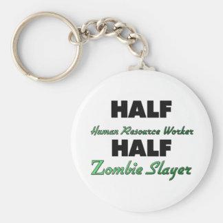 Half Human Resource Worker Half Zombie Slayer Key Ring