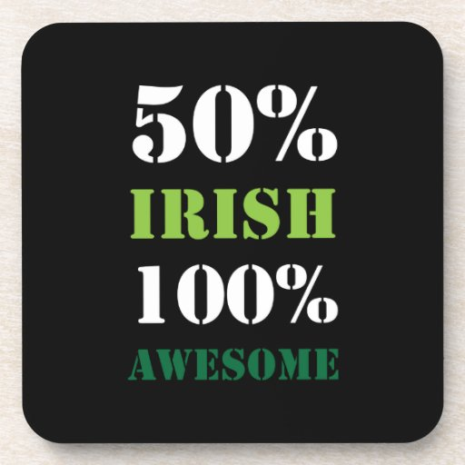 Half Irish All Awesome Coasters