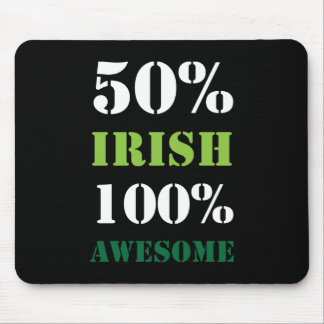 Half Irish All Awesome Mouse Pads