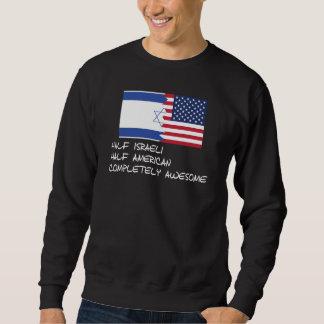 Half Israeli Completely Awesome Sweatshirt