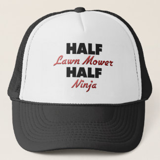 Half Lawn Mower Half Ninja Trucker Hat