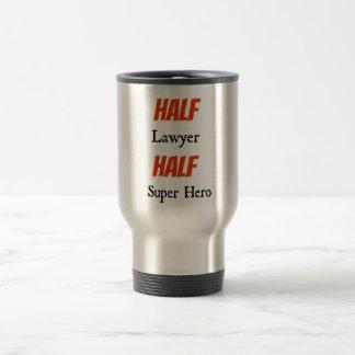 Half Lawyer Half Super Hero Travel Mug
