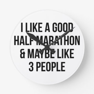 Half Marathon & 3 People Round Clock