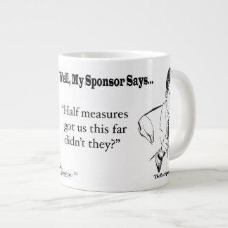 Half Measure Got Us This Far Didn't They? Large Coffee Mug