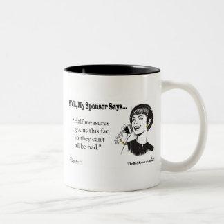 Half Measure Got Us This Far... Two-Tone Coffee Mug