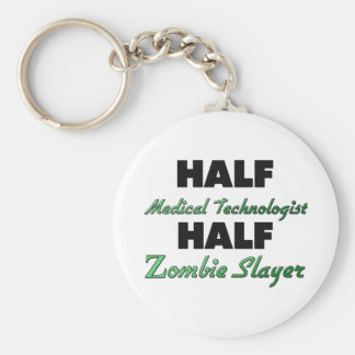 Half Medical Technologist Half Zombie Slayer Key Ring