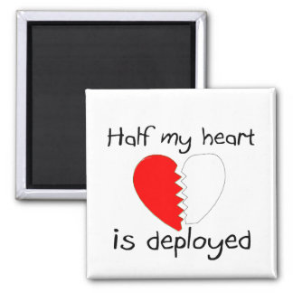 Half My Heart Is Deployed Square Magnet