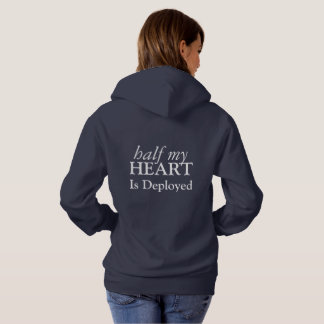 Half My Heart Is Deployed Sweatshirt