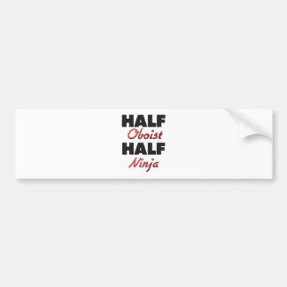 Half Oboist Half Ninja Bumper Sticker