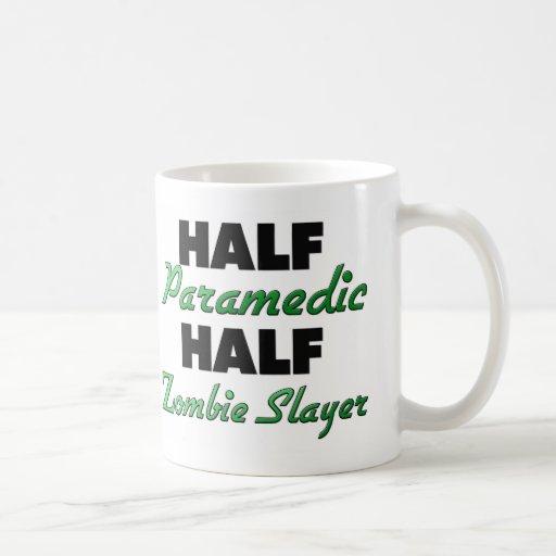 Half Paramedic Half Zombie Slayer Mug