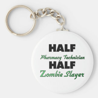 Half Pharmacy Technician Half Zombie Slayer Key Ring