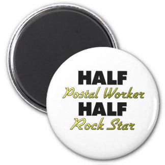 Half Postal Worker Half Rock Star 6 Cm Round Magnet