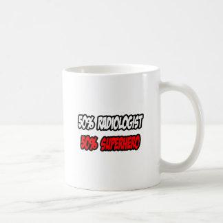 Half Radiologist...Half Superhero Coffee Mugs