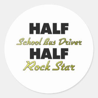 Half School Bus Driver Half Rock Star Round Sticker