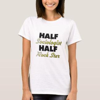 Half Sociologist Half Rock Star T-Shirt
