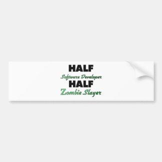 Half Software Developer Half Zombie Slayer Bumper Sticker
