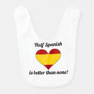 Half Spanish Is Better Than None Bib